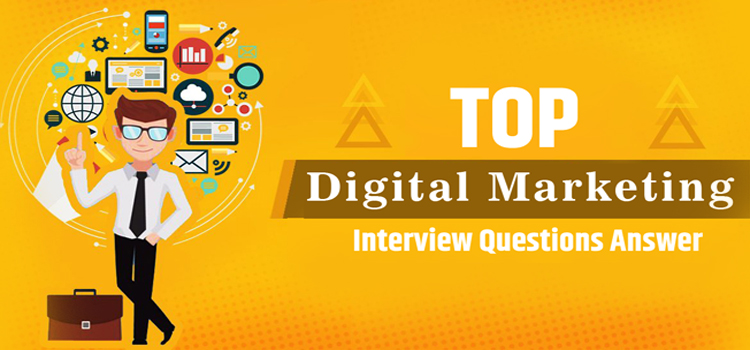 General Digital Marketing Interview Questions and Answers ...